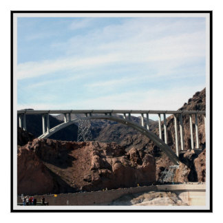 The New Bridge at Hoover Dam Poster