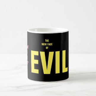 THE NEW FACE OF EVIL COFFEE MUG