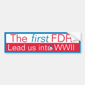 The New FDR? Bumper Stickers