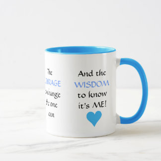 The NEW Serenity Prayer - mug