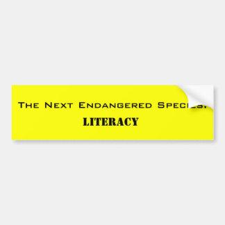 The Next Endangered Species:, Literacy Bumper Sticker