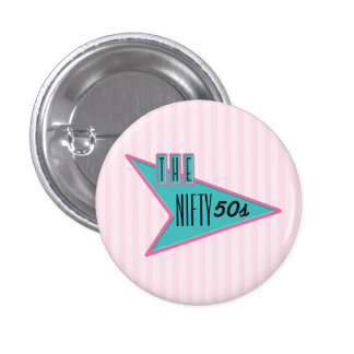 The Nifty 50s 3 Cm Round Badge