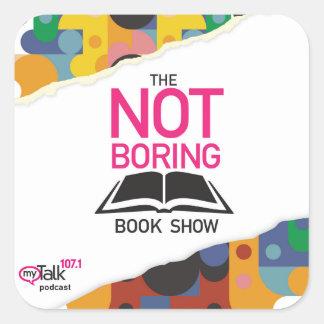 The Not Boring Book Show Square Sticker