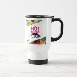 The NOT Boring Book Show Travel Mug