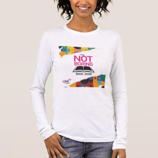 The Not Boring Book Show Women's Long Slee T-Shirt
