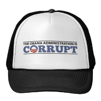 The Obama Administration is Corrupt Mesh Hat