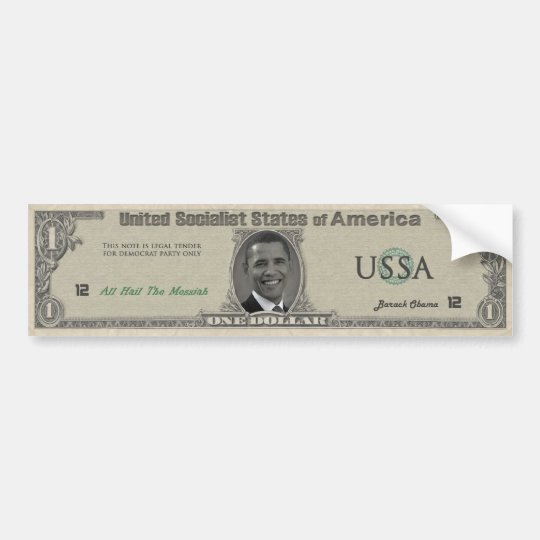 The Obama Dollar Bumper Sticker