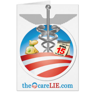 The ObamaCare Lie Greeting Cards