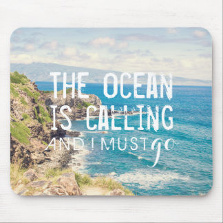 The Ocean is Calling - Maui Coast | Mousepad
