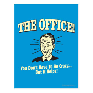 The Office: You Don't Have to Be Crazy Postcard