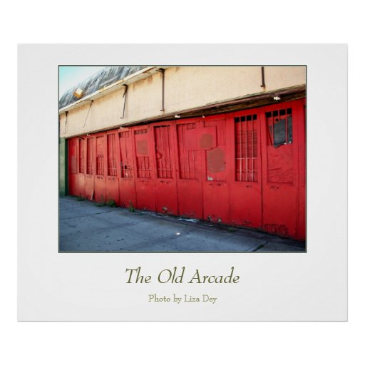 'The Old Arcade'  Poster