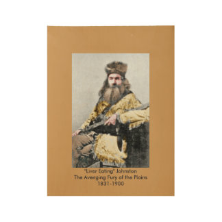 The Old West's Premier Mountain Man Wood Poster