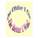 The Older I Get, The Better I Was! Postcards