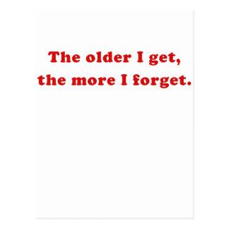 The Older I Get the More I Forget Postcard