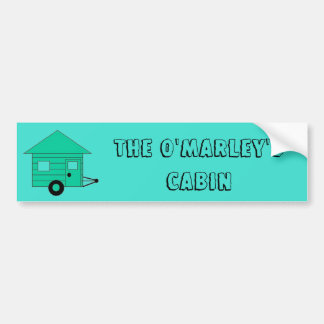 The O'Marley's Cabin Bumper Sticker