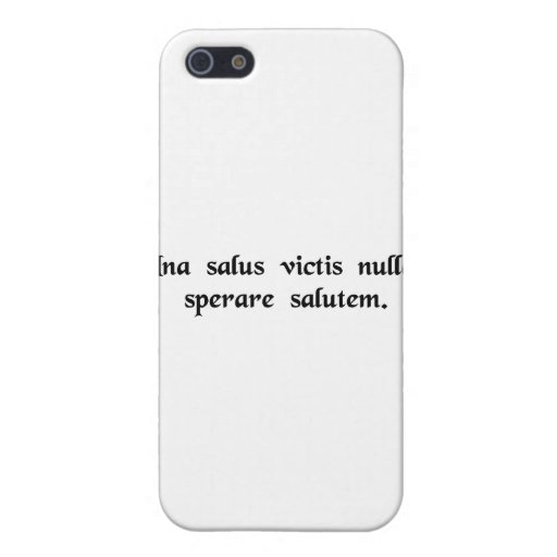 The one safety for the vanquished is to abandon... iPhone 5 cases