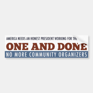 The One Term President Bumper Sticker
