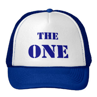"""THE ONE. The cap of the first """"one"""", in blue Trucker Hat"""