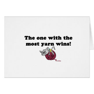 The One With The Most Yarn Wins Card