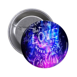 The Ones that Love Us Amethyst Dreams 6 Cm Round Badge