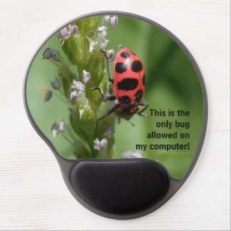 """The """"Only Bug"""" Gel Mouse Pad"""