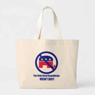 The Only Good Republican Jumbo Tote Bag