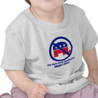 The Only Good Republican Tee Shirt