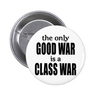 The Only Good War is a Class War Buttons