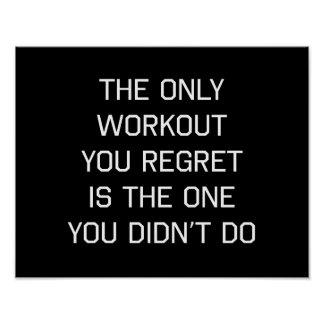 The Only Workout You Regret Poster