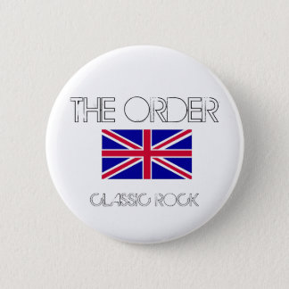 THE ORDER CLASSIC ROCK BUTTON