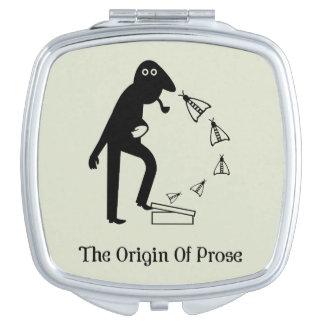The Origin Of Prose Compact Mirror