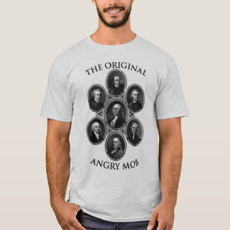 The Original Angry Mob T-Shirt