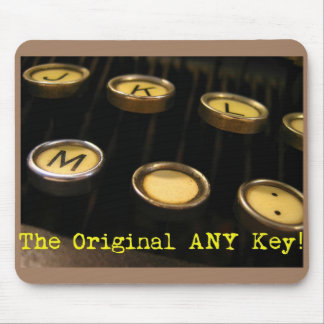 The Original ANY Key! Mouse Mat