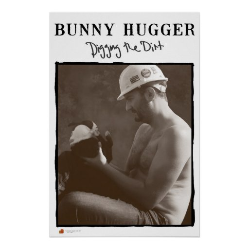 The Original Bunny Hugger Poster