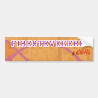 The original FireSteveKerr.com bumper sticker