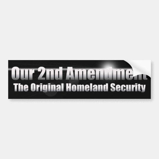 The Original Homeland Security Bumper Sticker
