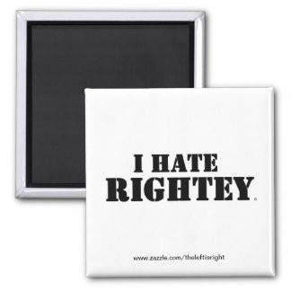 The original I Hate Rightey magnet
