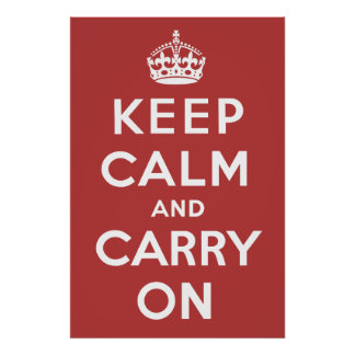 The Original Keep Calm and Carry On Poster