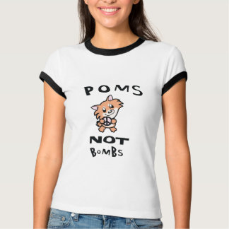 THE Original, one and only Poms Not Bombs lady T T-Shirt