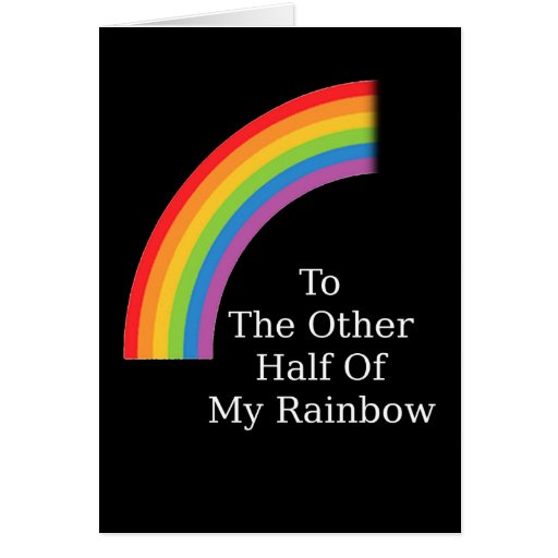 The Other Half Of My Rainbow Greeting Cards