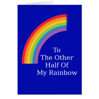 The Other Half Of My Rainbow Greeting Card