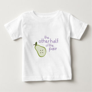 The Other Half Of The Pair Baby T-Shirt