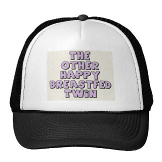 The Other Happy Breastfed Twin Hat