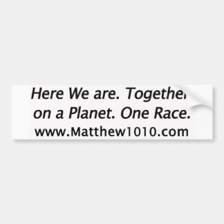 The Our Position Bumper Sticker