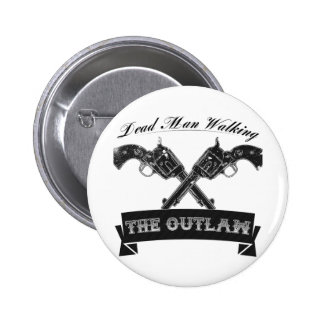The Outlaw 6 Cm Round Badge