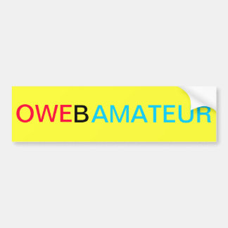 The OWE Obama Amateur Bumper Sticker