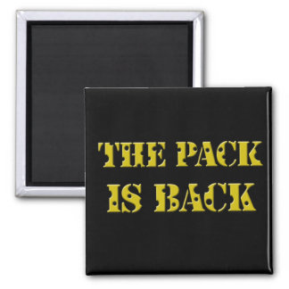 the pack is back cheese text square magnet