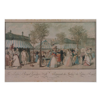 The Palais Royal Garden Walk, 1787 Poster