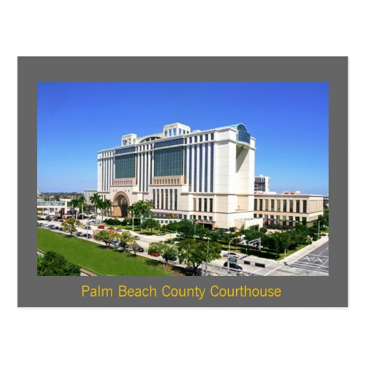 The Palm Beach County Courthouse - West Palm Beach Post Cards