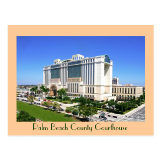 The Palm Beach County Courthouse - West Palm Beach Postcard